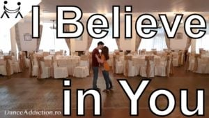 Dansul Mirilor | I Belive In You – Celine Dion