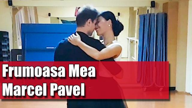 Coregrafia Frumoasa Mea – Marcel Pavel / pe muzica