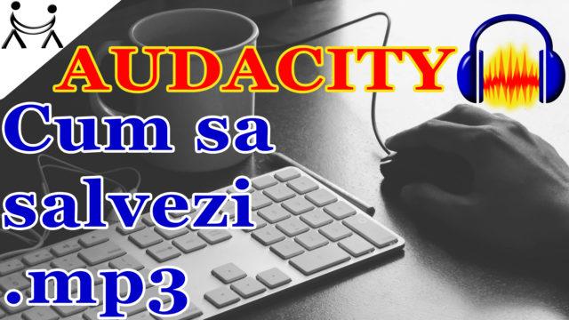 Cum sa salvezi in format mp3 proiectul Audacity