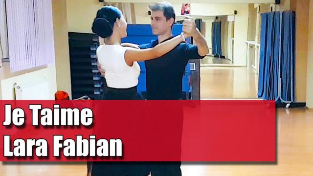 Coregrafia: Je Taime – Lara Fabian / pe muzică