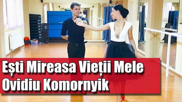 Esti Mireasa Vietii Mele - Ovidiu Komornyik / pe muzica