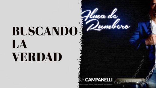 BUSCANDO LA VERDAD - RICKY CAMPANELLI & JIMMY BOSCH