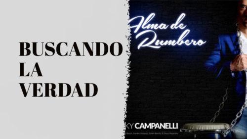 BUSCANDO LA VERDAD – RICKY CAMPANELLI & JIMMY BOSCH