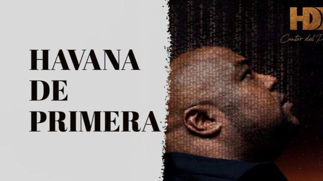 TRES DÍAS - HAVANA DE PRIMERA