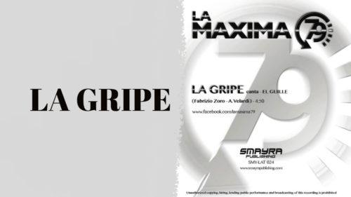 LA MAXIMA 79 – LA GRIPE