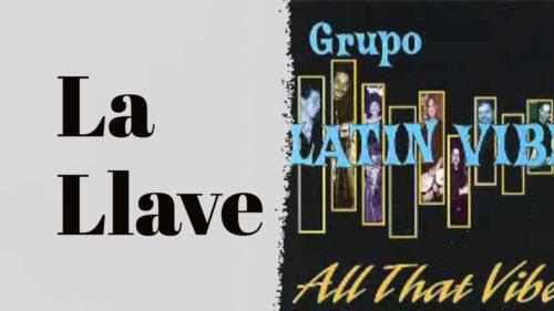 La Llave Grupo Latin Vibe