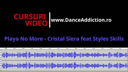 Melodie Salsa Pentru Repetat: Playa No More – Cristal Siera feat Styles Skills [Salsa Incepatori]