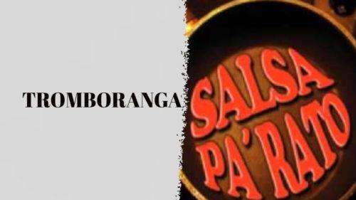 PALO PA´ LA CAMPANA – TROMBORANGA