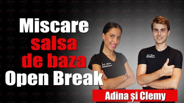 Miscare salsa de baza Open Break