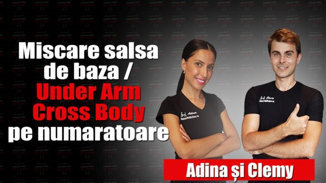 Miscare salsa de baza / Under Arm Cross Body pe numaratoare