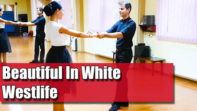 Coregrafie Dansul Mirilor Pe Melodia: Beautiful in White - Westlife / pe muzică