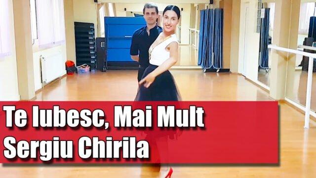 Dansul Mirilor Coregrafie Pe Melodia: Te Iubesc, Mai Mult - Sergiu Chirila / pe muzica