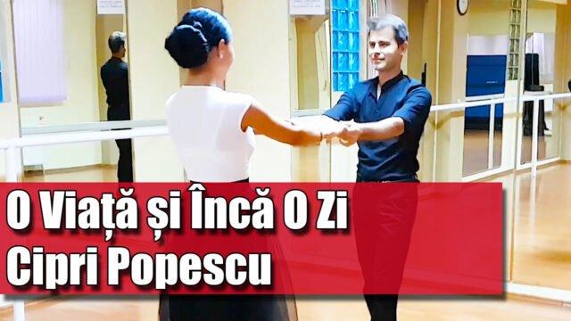 O Viata Si Inca O zi - Cipri Popescu [COREGRAFIE ADAPTATA BLUES]