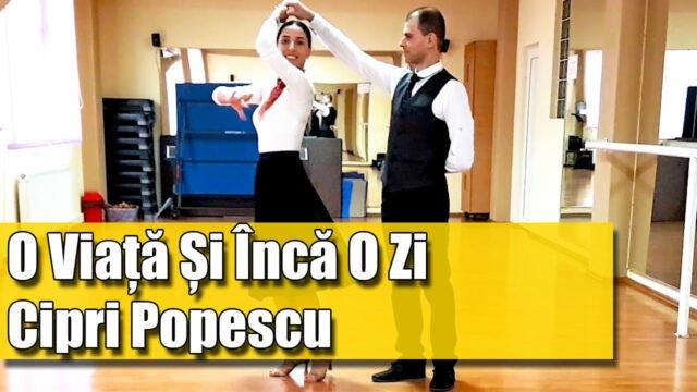 O viață și încă o zi - Cipri Popescu - Dansul Mirilor [COREGRAFIE ADAPTATA]
