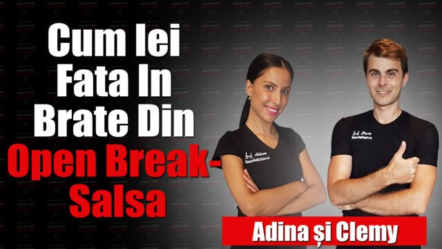 Cum Iei Fata In Brate Din Open Break- Salsa