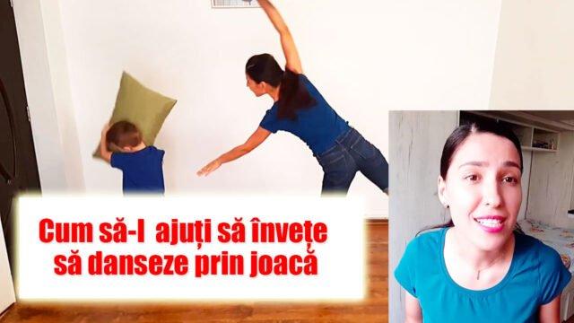 Cum să-l ajuți să învețe să danseze prin joacă