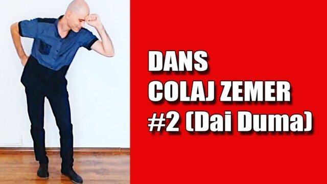 Colaj Zemer 2 (Dai Duma)