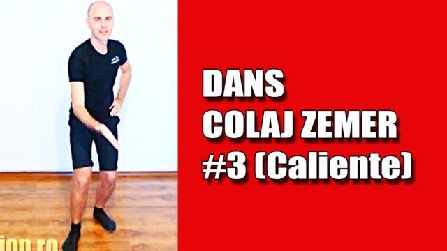 Colaj Zemer 3 (Caliente)