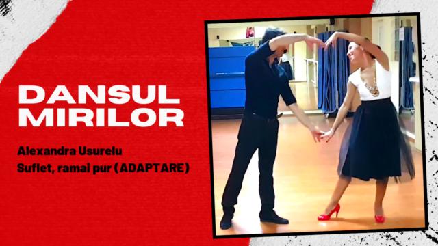 Alexandra Usurelu – Suflet, ramai pur Coregrafie Adaptată Pentru Dansul Mirilor / pe muzică